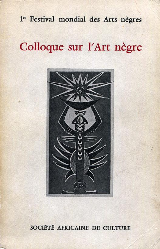 Couverture de la publication du 1er festival des arts nègres de Dakar.