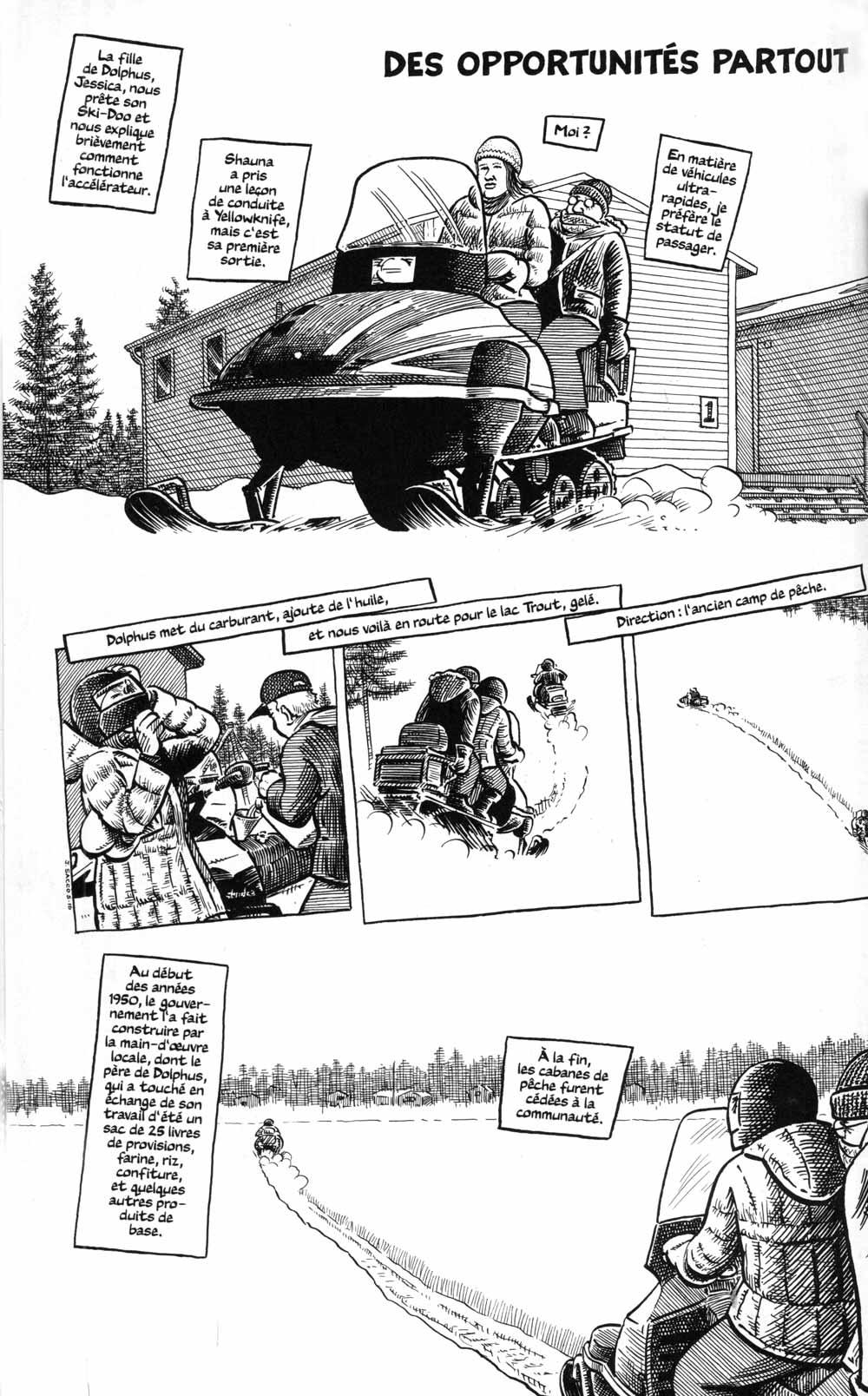 Fig. 20. Aujourd'hui, plus vite et plus loin, des motoneiges.© Sacco